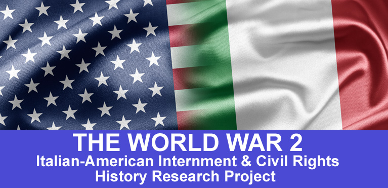 The World War 2 Italian-American Internment & Civil Rights History Research Project